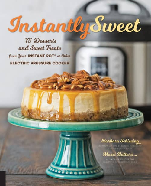 Instantly Sweet Cover Pressure Cooker / Instant Pot Dessert Cookbook Cover Photo