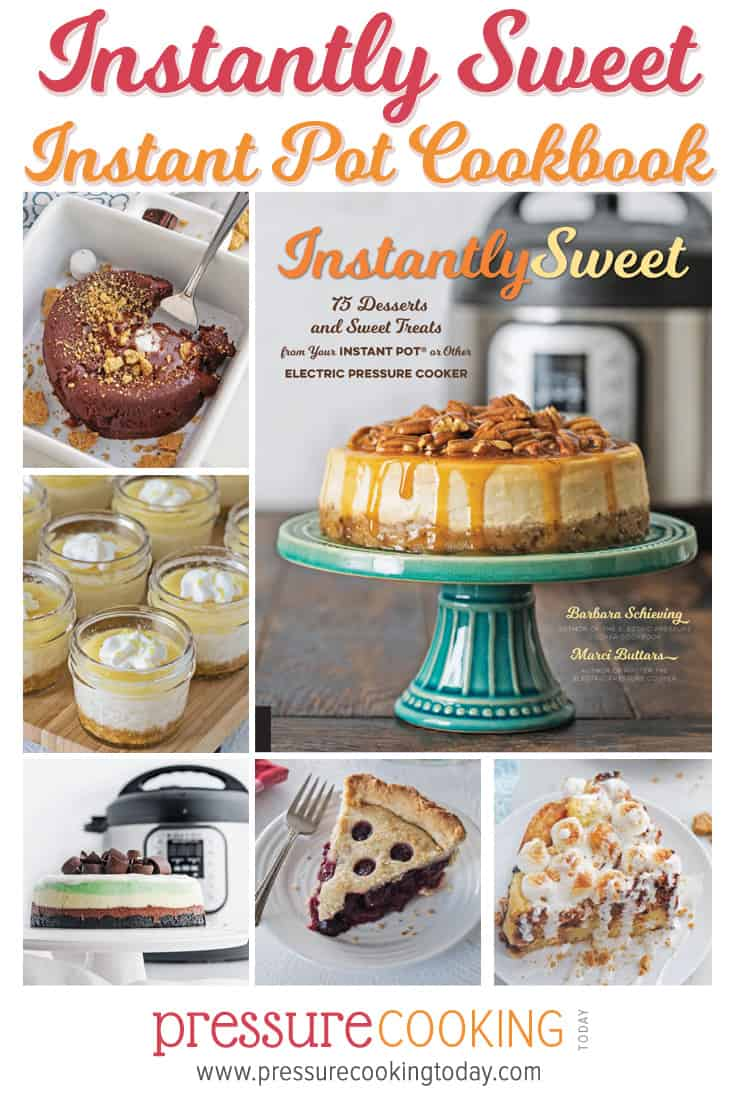 Instantly Sweet Dessert Cookbook: 75 Desserts and Sweet Treats you can make in your Instant Pot or any other brand of electric pressure cooker via @PressureCook2da