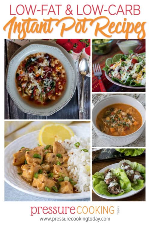 Collage of 15+ Low-Fat, Low-Carb, and Veggie-Packed Healthy Instant Pot Recipes for all brands of electric pressure cookers