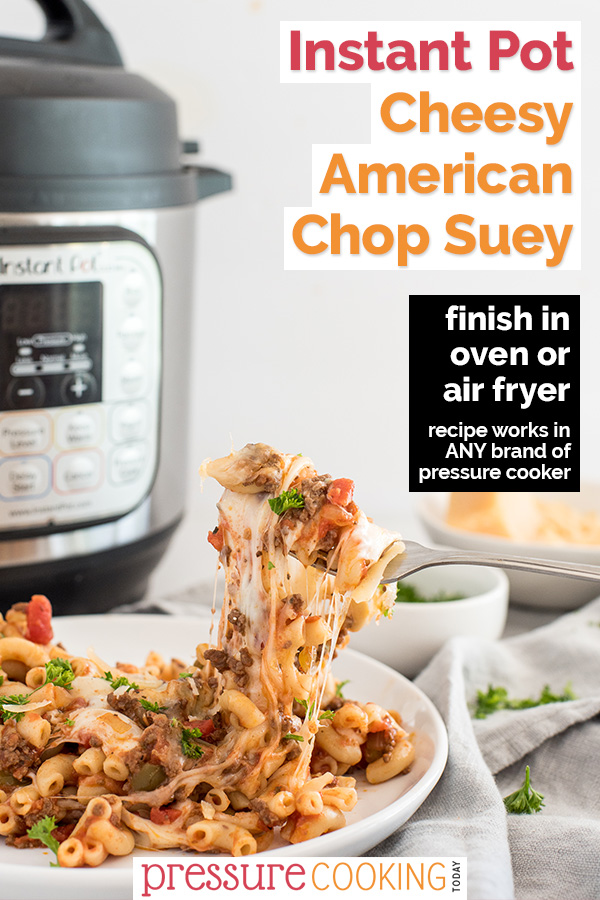Pinterest image, featuring a close up on a cheese pull in front of an Instant Pot for american chop suey / beefaroni via @PressureCook2da
