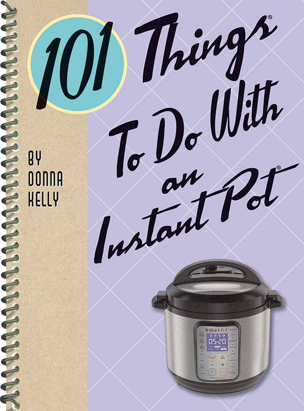 101-Things-To-Do-With-An-Instant-Pot