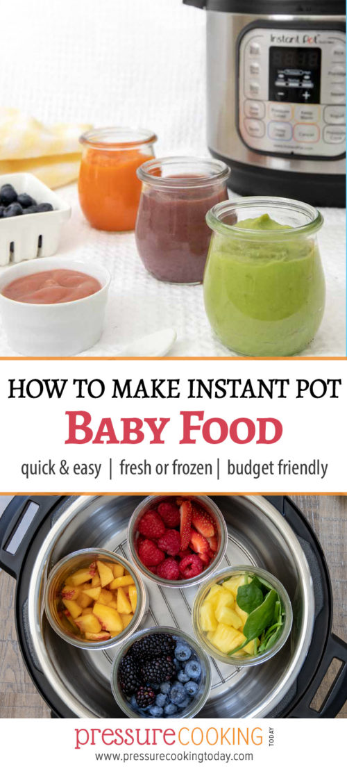 Pin It image for Instant Pot Baby Food post - collage with baby food purees on top and fruits inside the Instant Pot on the bottom