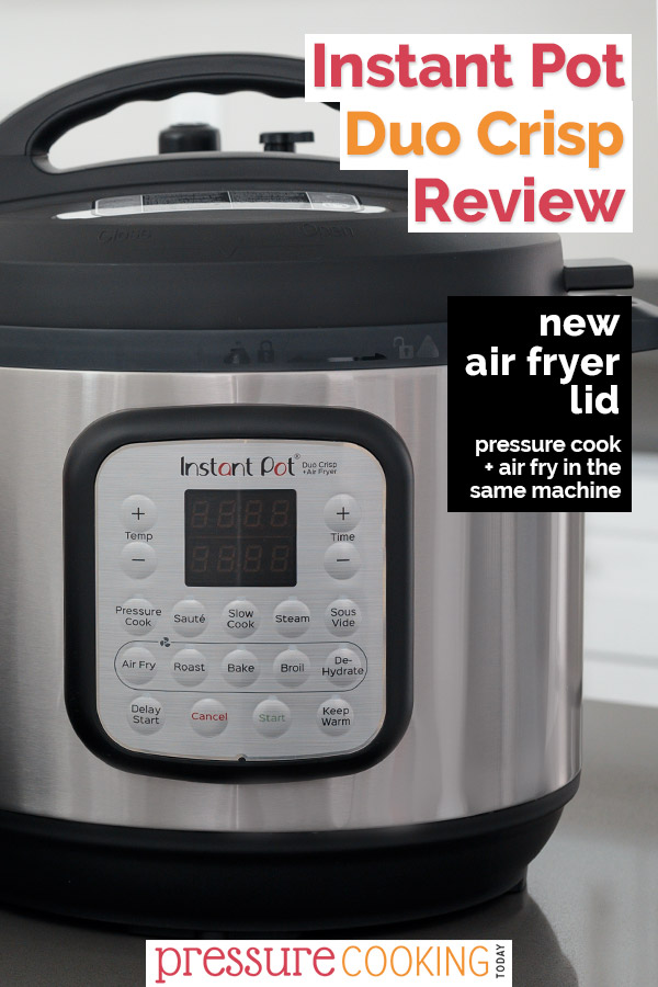 Instant Pot Duo Crisp pressure cooker and air fryer in one review.