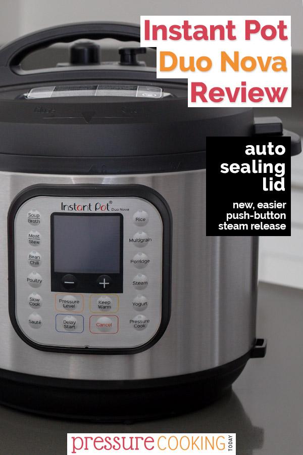 Instant Pot Duo Nova pressure cooker review.