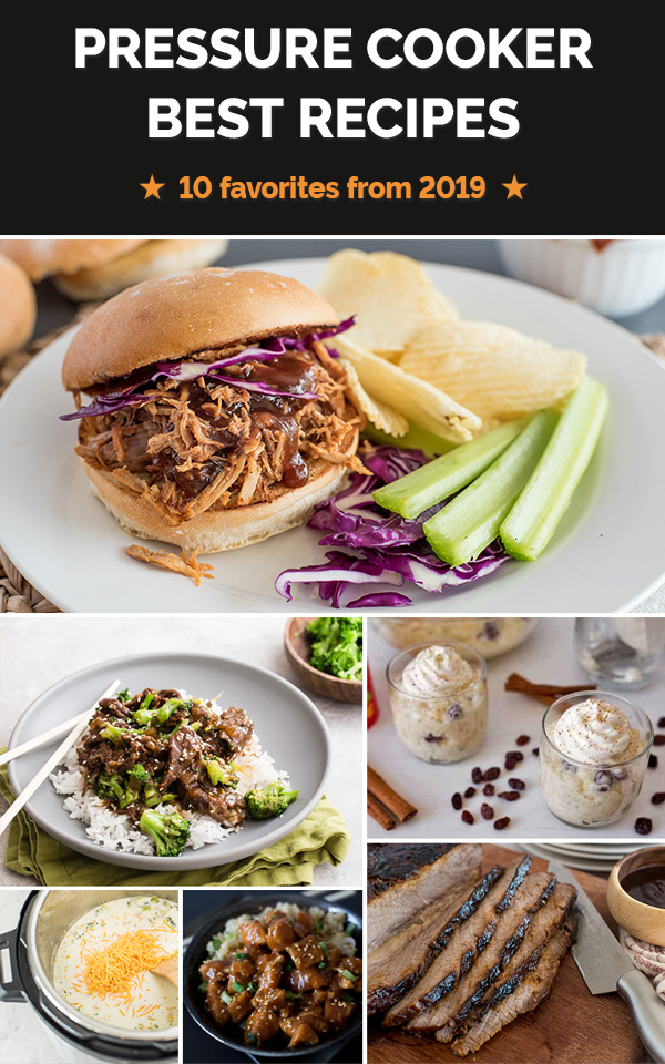 Collage of the most popular electric pressure cooker recipes from 2019, including old favorites and new recipes!