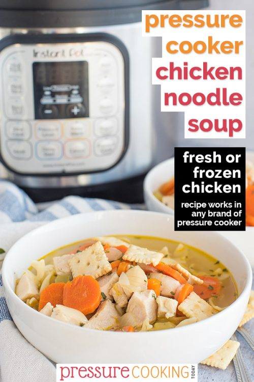 Homemade pressure cooker Chicken Noodle Soup is easy to make and on the table in under 30 minutes!