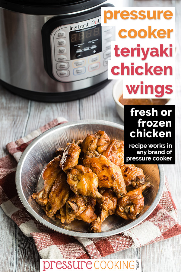 Pressure cooker teriyaki chicken wings made from fresh or frozen wings.m in front of Instant Pot