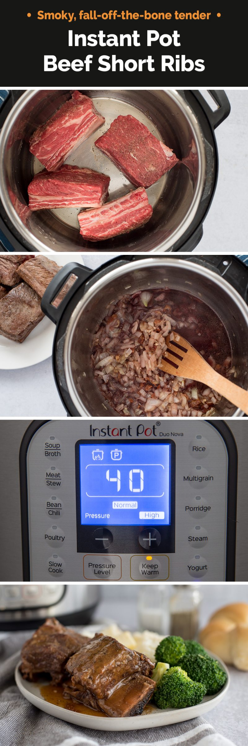 Picture collage Instant Pot Short Ribs made quick and easy!