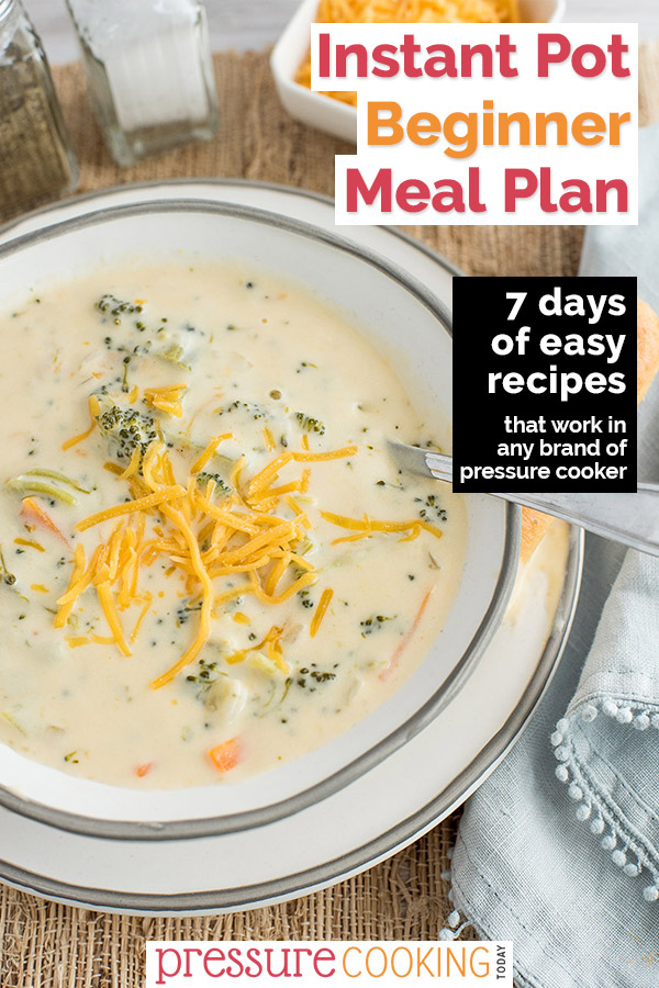 Pinterest collage for the Instant Pot 7-Day Meal Plan, with a close up shot of the broccoli cheese soup
