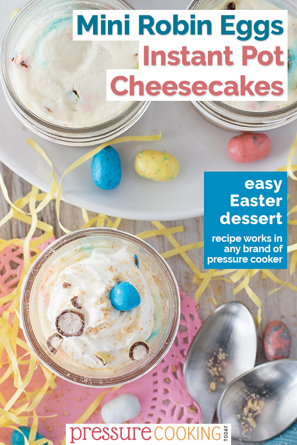 Robin Eggs Pressure Cooker Mini Cheesecakes have rich, creamy New York style cheesecake batter loaded with colorful Easter malted milk ball candies. A fun Instant Pot mini cheesecake recipe just in time for #Easter. #pressurecooker #instantpot #cheesecake #recipe via @PressureCook2da