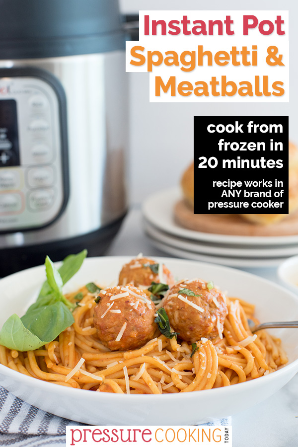 Pinterest promotion image, featuring a plate of Instant Pot spaghetti and meatballs garnished with cheese and fresh basil in a white bowl, with an Instant Pot and dinner rolls in the background via @PressureCook2da