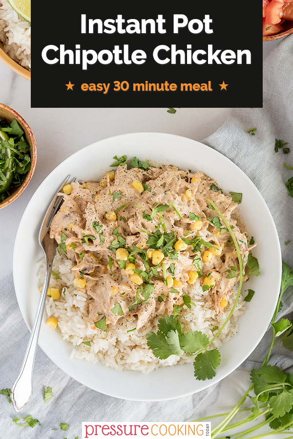 DONE IN UNDER 30 MINUTES! This easy Instant Pot recipe features tender shredded chicken breast, a not-too-spicy chipotle cream sauce, and corn, spooned over white rice. via @PressureCook2da