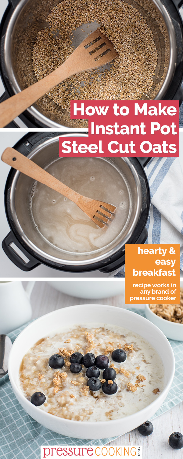How to Make Steel Cut Oats in the Instant Pot via @PressureCook2da