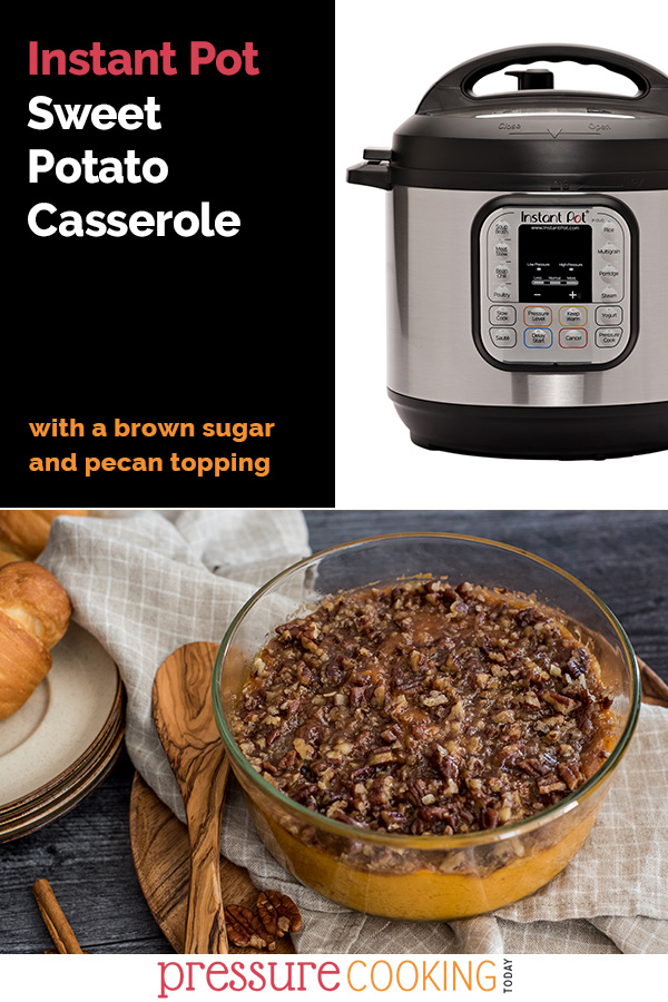 For Thanksgiving, use your Instant Pot to free up oven space and make the BEST creamy sweet potatoes with a sweet, crunchy brown sugar pecan topping! via @PressureCook2da
