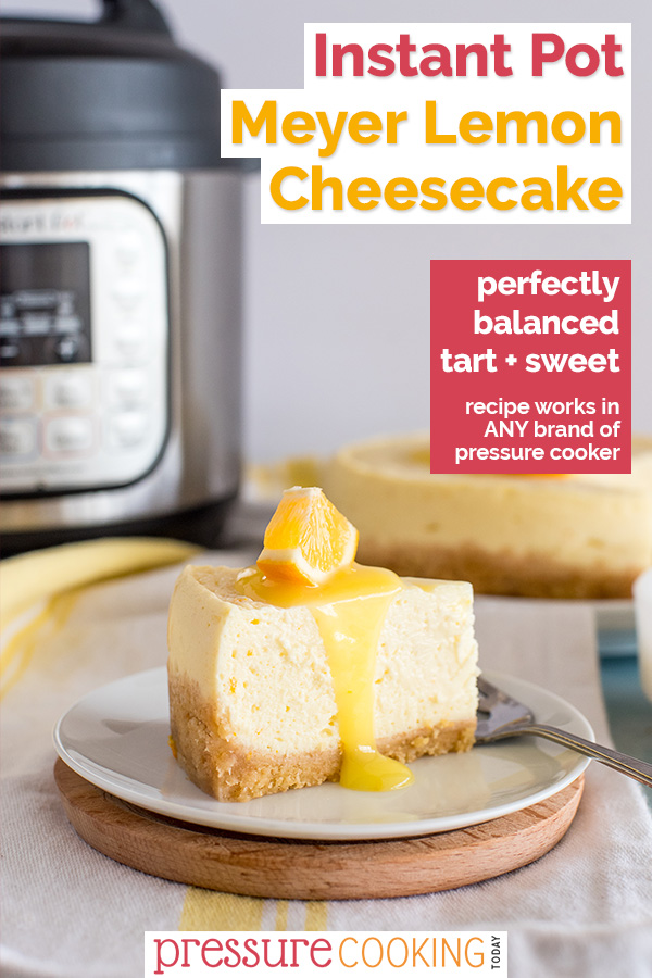 Tangy Instant Pot Lemon Cheesecake is made with meyer lemons, a shortbread cookie crust, and cream cheese filling. This is a light, sweet-tart pressure cooker dessert you'll love. #PressureCookingToday via @PressureCook2da