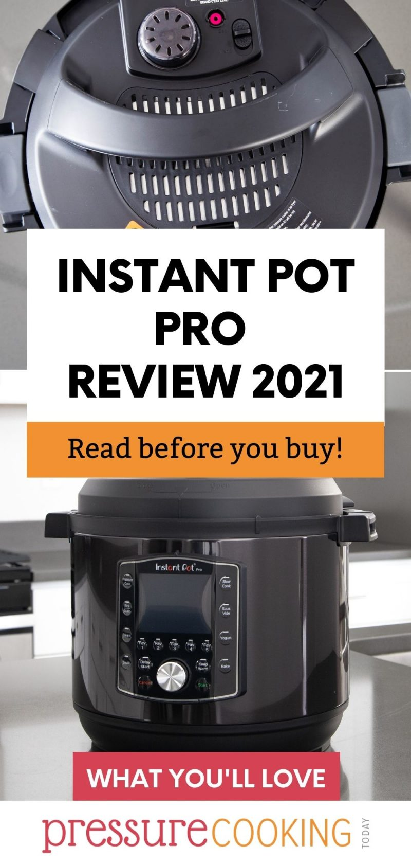 Pinterest image promoting Instant Pot Pro 2021, with a close-up of the lid and a