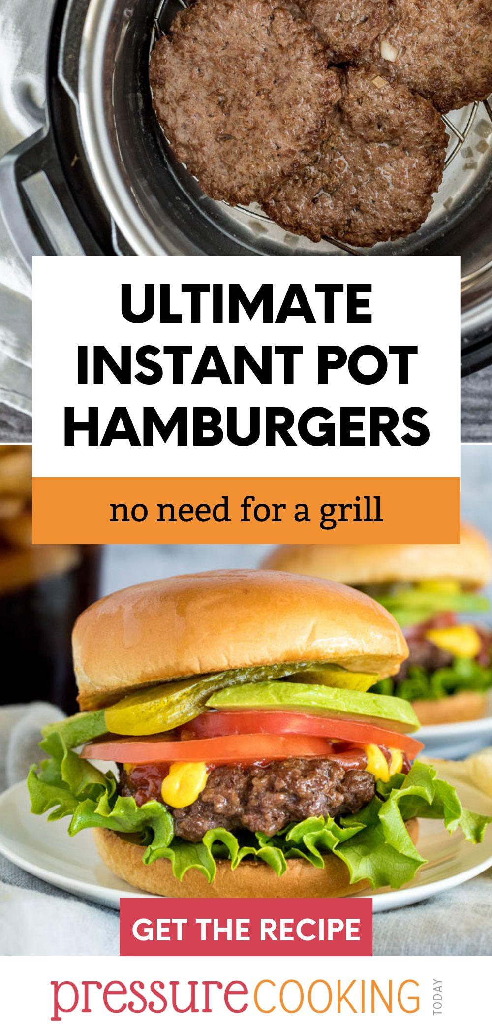 Instant Pot Hamburgers via @PressureCook2da
