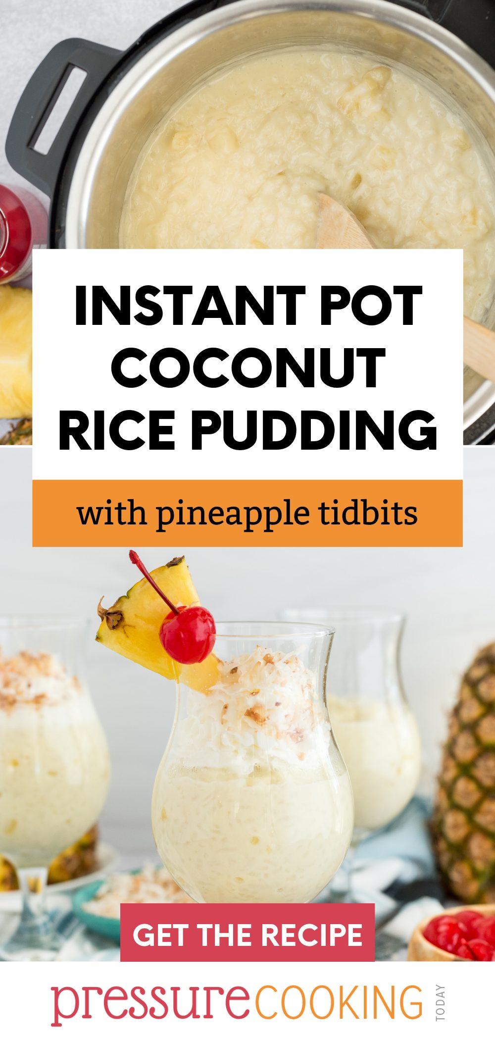 pinterest button for coconut rice pudding in the pressure cooker via @PressureCook2da