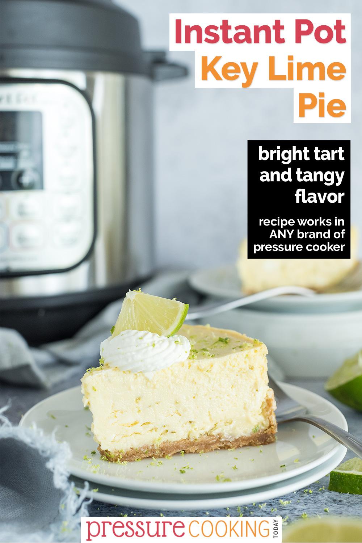 pinterest button for Instant Pot Key Lime Pie via @PressureCook2da