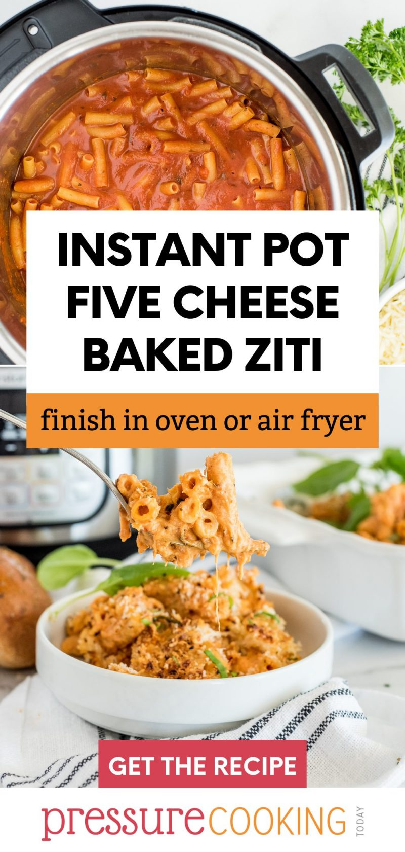 A two-image pinterest pin promoting Instant Pot five cheese baked ziti. The top image shows the pasta in the Instant Pot before cooking, the  bottom image shows a spoonful of the ziti in front of an Instant Pot.