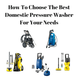 choosing best pressure washer what to look for research home garden driveway garage boat caravan