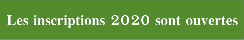 Inscriptions 2020 ouvertes
