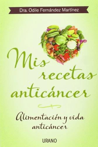 mis-recetas-anticancer-odile-fernandez-libro