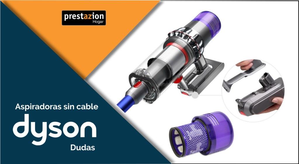 aspiradoras sin cable Dyson dudas frecuentes