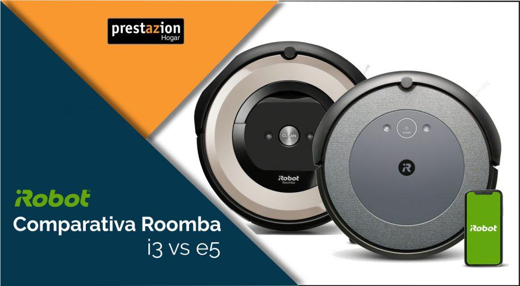 comarativa Roomba i3 vs. Roomba e5