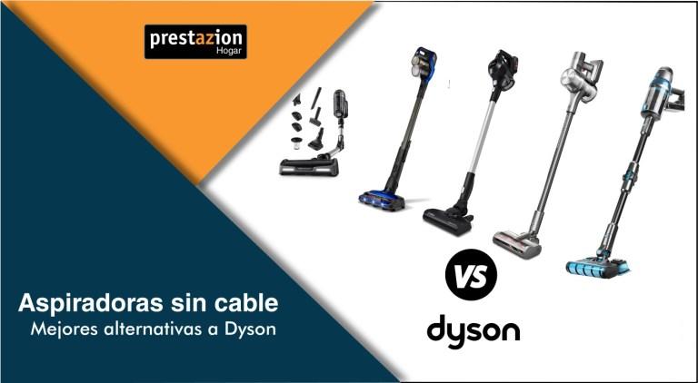 ASPIRADORAS SIN CABLE alternativas a Dyson_2021_2022