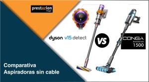 Comparativa_Dyson_v15 detect_vs_Conga_Rockstar_1500