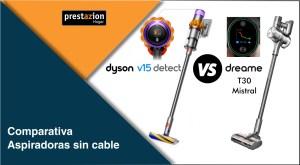 Comparativa_Dyson_v15-detect_vs_Dreame_t30_mistral