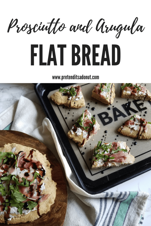 prosciutto and arugula flat bread