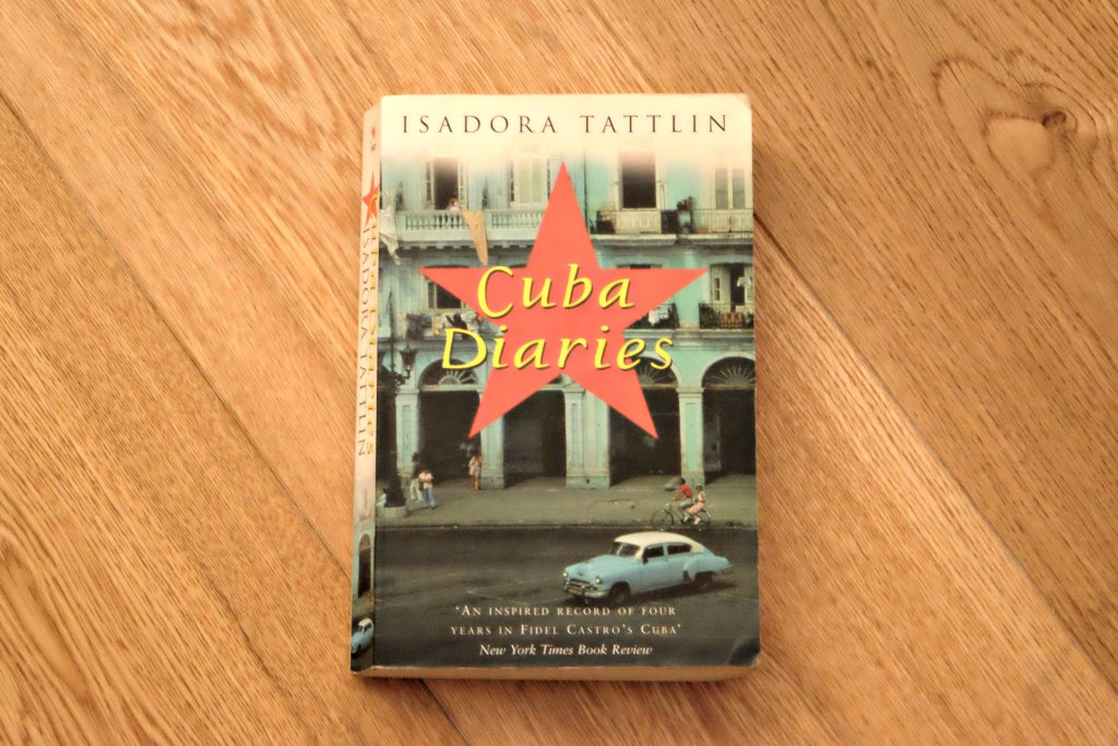 cuba diaries by Isadora Tattlin