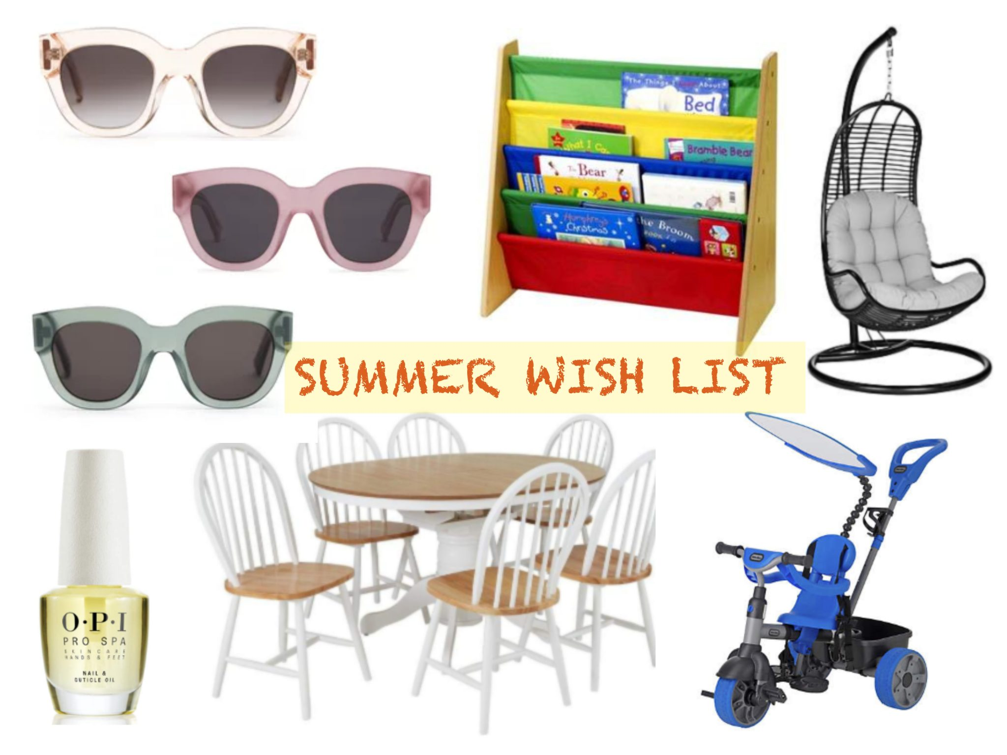 My Urgent Summer Wishlist
