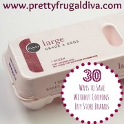 30 Ways to Save Without Coupons: #1 Buy Store Brand