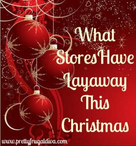 what stores have layaway christmas