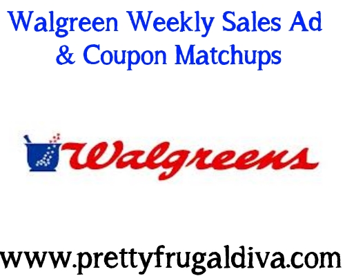 Walgreens Weekly Sales Ad & Coupon Matchups 1/5 – 1/11