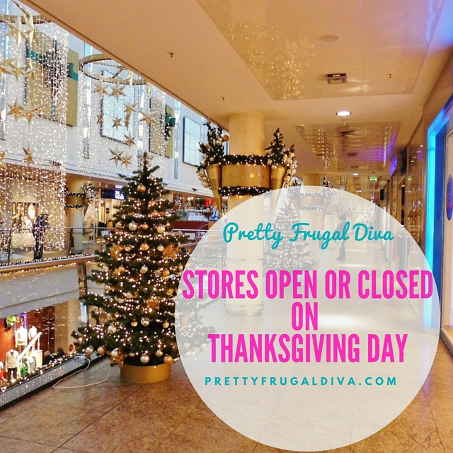 Store that will be Open or Closed on Thanksgiving Day