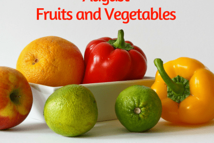 August Seasonal Fruits and Vegetables