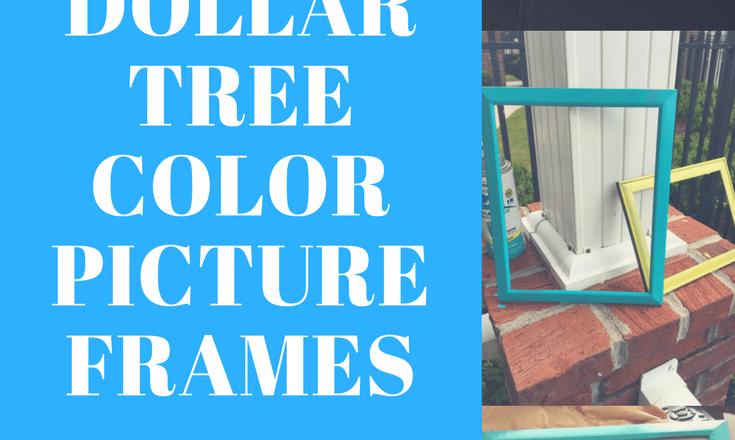 DIY DOLLAR TREE COLOR PICTURE FRAMES