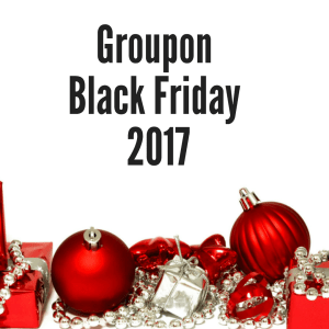 Groupon Black Friday 2017