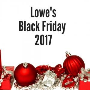 Lowe's Black Friday 2017