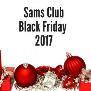 Sams Club Black Friday 2017