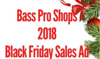 2018 Bass Pro Shops Black Friday Sales Ad