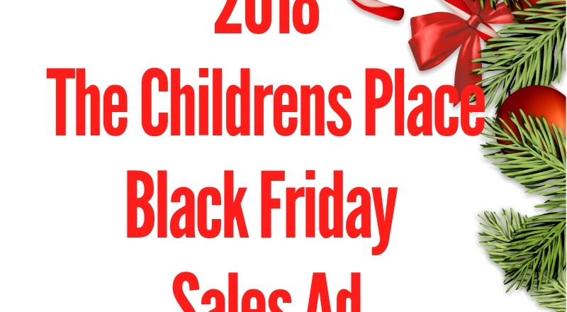 2018 The Childrens Place Black Friday Sales Ad