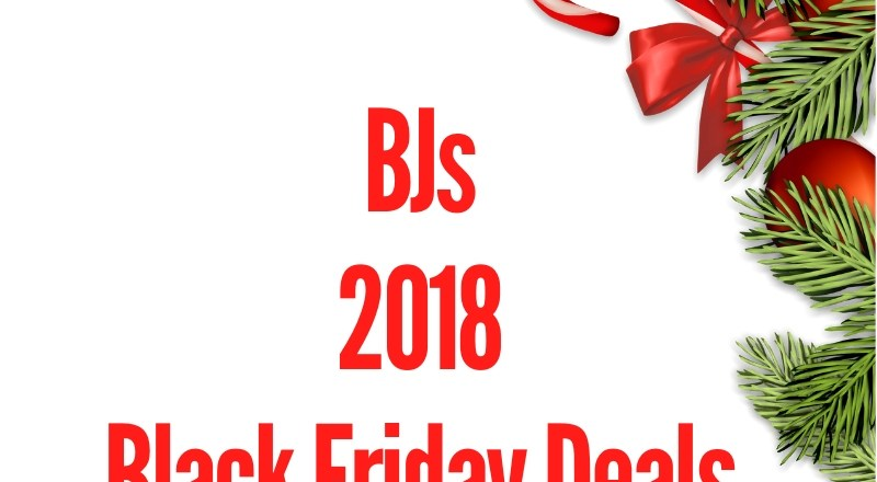 BJs 2018 Black Friday Deal
