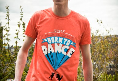 'Born to Dance'  Screenprint Tshirt