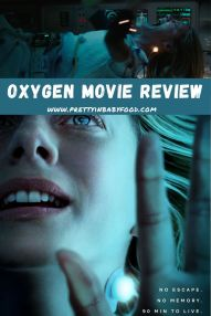 Oxygen Movie Review