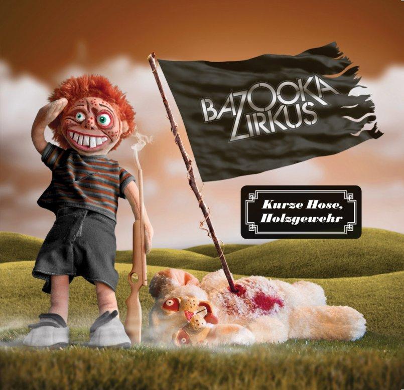BAZOOKA ZIRKUS - Kurze Hose Holzgewehr_cover